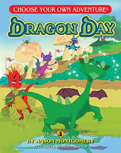 Dragon Day (Choose Your Own Adventure - Dragonlarks): Anson Montgomery
