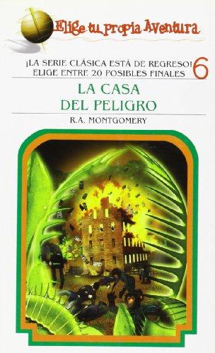 9781933390857: La Casa del Peligro (Elige Tu Propia Aventura) (Spanish Edition)