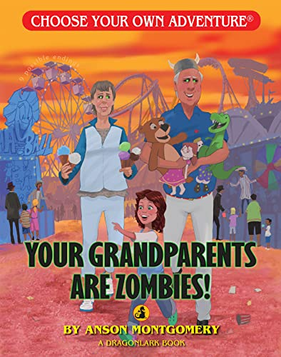 9781933390901: Your Grandparents Are Zombies (Choose Your Own Adventure. Dragonlarks)