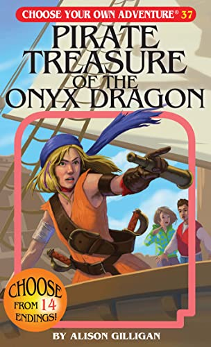 9781933390994: Pirate Treasure of the Onyx Dragon (Choose Your Own Adventure #37) (Choose Your Own Adventure (Paperback/Revised))