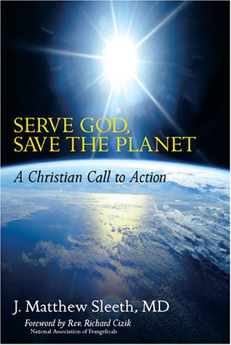 9781933392011: Serve God, Save the Planet: A Christian Call to Action