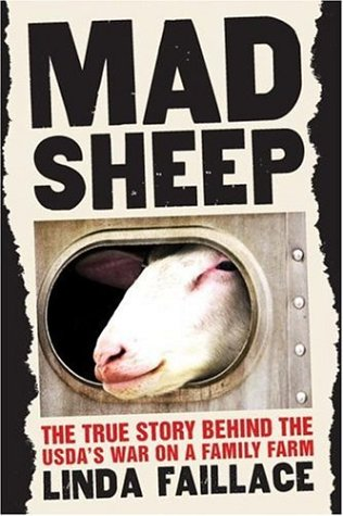 [signed] Mad Sheep: The True Story Behind the USDA's War on a Family Farm