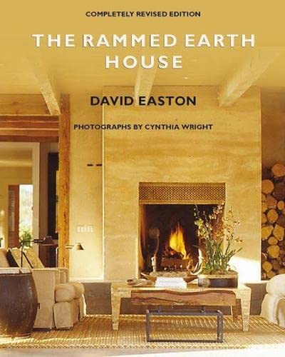 9781933392370: The Rammed Earth House