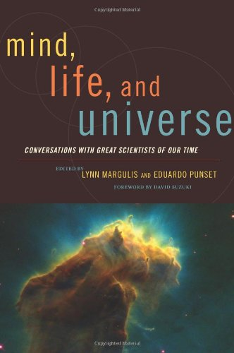 9781933392431: Mind, Life and Universe: Conversations with Great Scientists of Our Time (Sciencewriters)