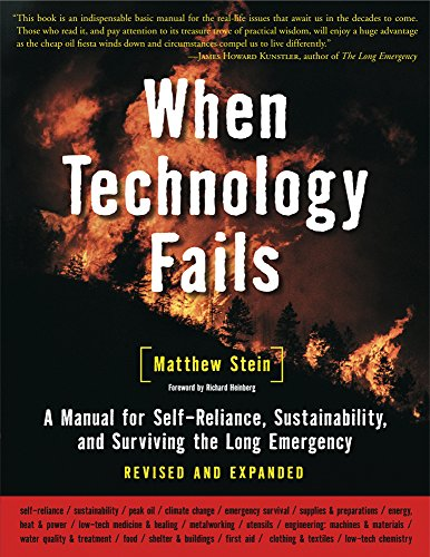 9781933392455: When Technology Fails: A Manual for Self-Reliance, Sustainability, and Surviving the Long Emergency