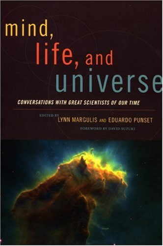 9781933392615: Mind, Life, and Universe: Conversations with Great Scientists of Our Time (Sciencewriters)