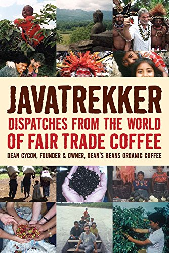 9781933392707: Javatrekker: Dispatches from the World of Fair Trade Coffee