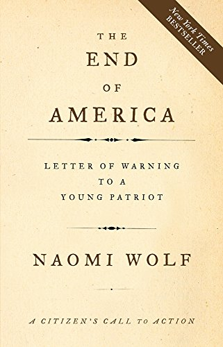THE END OF AMERICA Letter of Warning to a Young Patriot