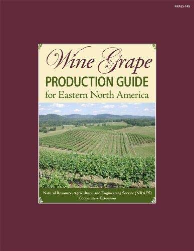 Wine Grape Production Guide for Eastern North