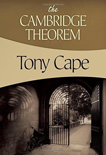 The Cambridge Theorem: Cape, Tony
