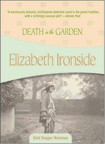 Death in the Garden: Ironside, Elizabeth