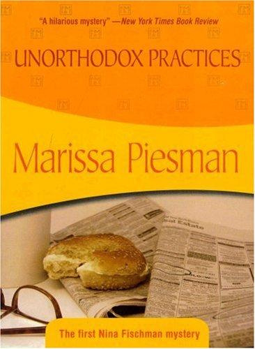 9781933397191: Unorthodox Practices: Nina Fischman #1
