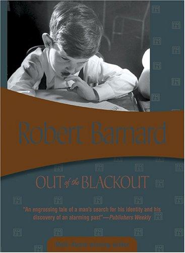 Out of the Blackout: Barnard, Robert
