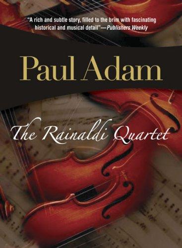 9781933397771: The Rainaldi Quartet