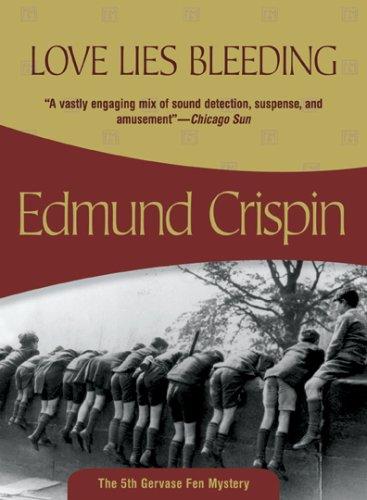9781933397856: Love Lies Bleeding (Gervase Fen, Book 5)