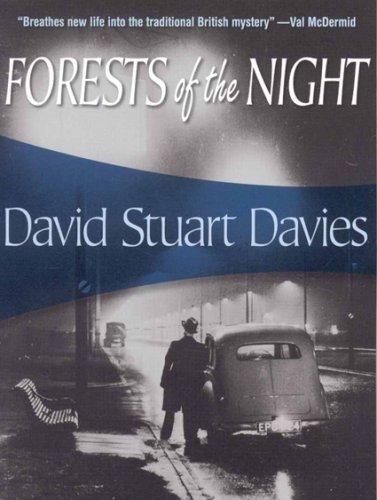 Forests of the Night (Johnny Hawke, Book 1): Davies, David Stuart