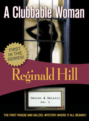 9781933397931: A Clubbable Woman (Dalziel and Pascoe Mysteries)