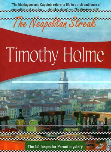 The Neopolitan Streak (Inspector Peroni Mystery of: Timothy Holme