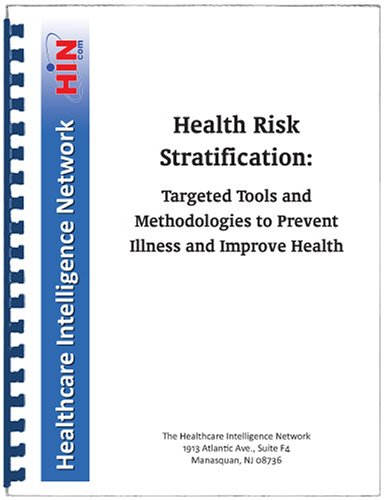 9781933402666: Health Risk Stratification: Targeted Tools and Methodologies to Prevent Illness and Improve Health