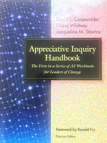 9781933403106: Appreciative Inquiry Handbook : The First in a Series of AI Workbooks for Leaders of Change (Book & CD)