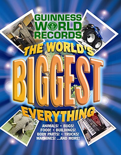 Guinness World Records: The World's Biggest Everything! (1933405066) by Guinness World Records