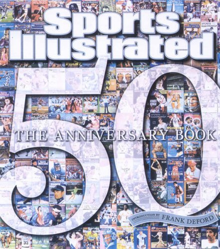 9781933405377: Sports Illustrated: The 50th Anniversary Book