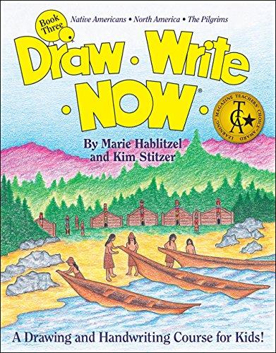 9781933407579: Draw Write Now Book 3: Native Americans, North America, Pilgrims