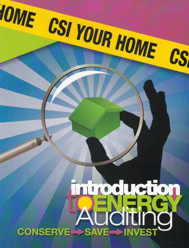 9781933408293: CSI Your Home: Introduction to Energy Auditing (CSI - Conserve, Save, Invest)