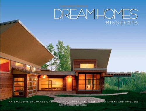 Dream Homes Minnesota: Showcasing Minnesota's Finest Architects, Designers and Builders: LLC ...