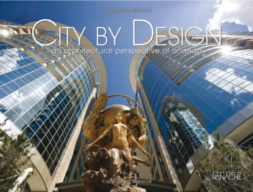 9781933415529: City by Design: Orlando: An Architectural Perspective of Orlando (City By Design series)