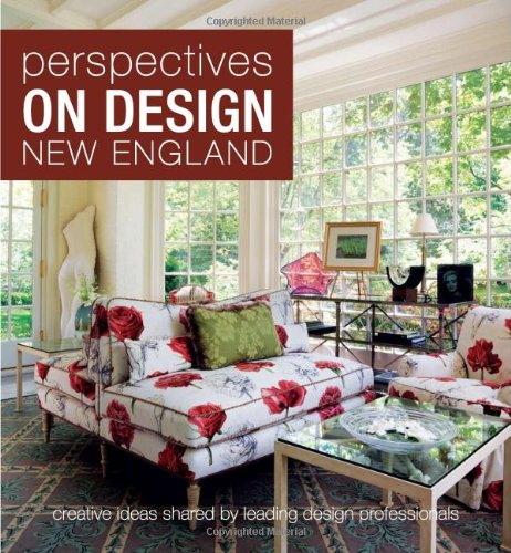 9781933415574: Perspectives on Design New England: Creative Ideas Shared by Leading Design Professionals