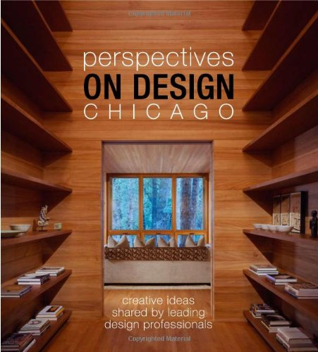 9781933415581: Perspectives on Design Chicago: Creative Ideas Shared by Leading Design Professionals