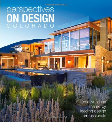 9781933415598: Perspectives on Design Colorado: Design Philosophies Expressed by Colorado's Leading Professionals
