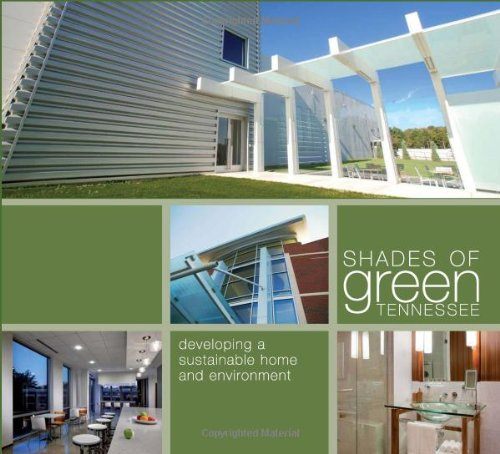 9781933415918: Shades of Green Tennessee: Developing a Sustainable Home and Environment