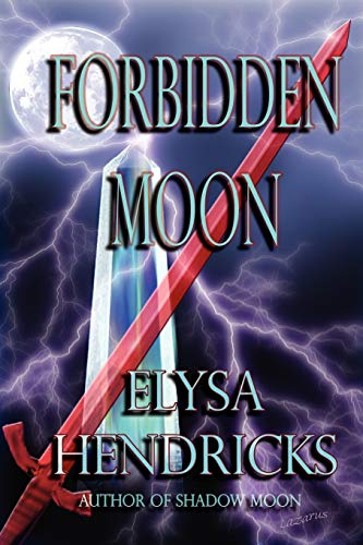 Forbidden Moon: Hendricks, Elysa