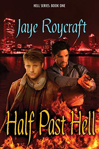 9781933417318: Half Past Hell: Hell Series (Volume 1)