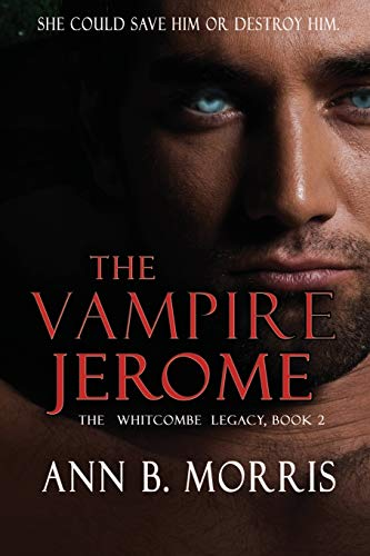 9781933417509: The Vampire Jerome: The Whitcombe Legacy, Book 2