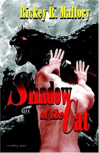 Shadow of the Cat: Rickey R. Mallory