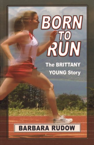 9781933423586: Born to Run: The Brittany Young Story - Touchdown Edition (Future Stars) (Future Stars Series)