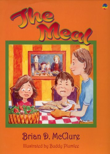 9781933426044: The Meal: Brian D. McClure Childrens Book Collection (The Brian D. Mcclure Children's Book Collection)