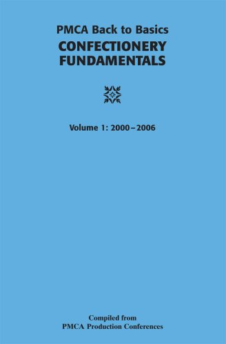 Back to Basics: Confectionery Fundamentals: Pmca Compilation