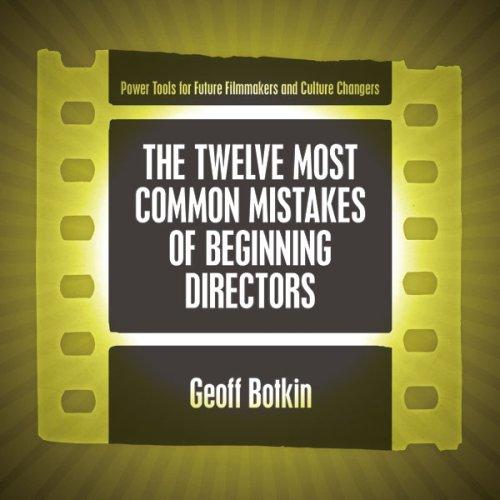 9781933431000: The Twelve Most Common Mistakes of Beginning Directors