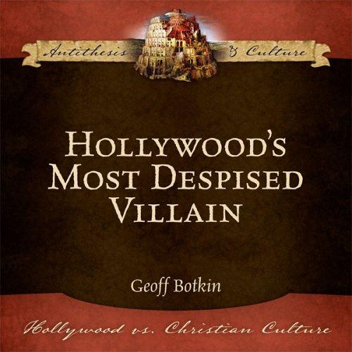 9781933431024: Hollywood's Most Despised Villian