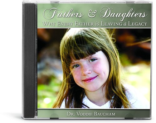 9781933431772: Fathers & Daughters: Every Father is Leaving a Legacy