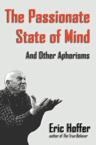 9781933435091: The Passionate State of Mind: And Other Aphorisms