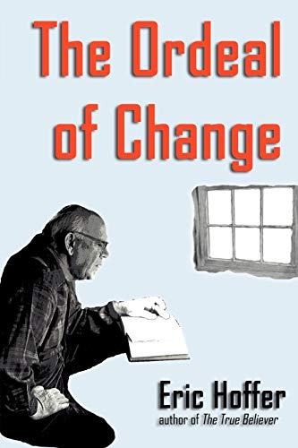 9781933435107: The Ordeal of Change