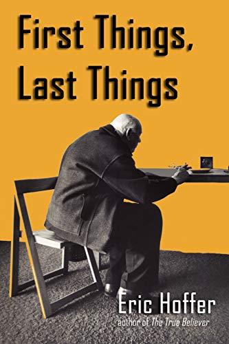 9781933435275: First Things, Last Things