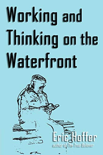 9781933435299: Working and Thinking on the Waterfront
