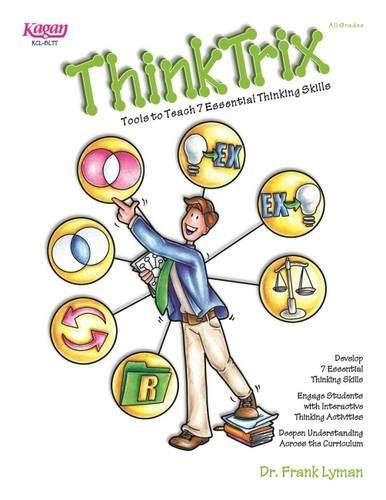 Thinktrix: Tools to Teach 7 Essential Thinking Skills (Paperback)