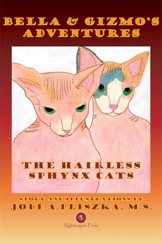 9781933449036: Bella and Gizmo's Adventures - The Hairless Sphynx Cats